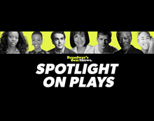 Broadway's Best Shows: Spotlight on Plays