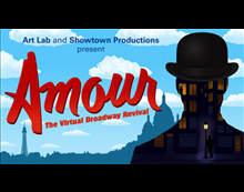 Amour: The Virtual Broadway Revival